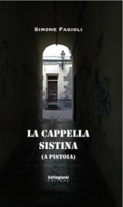 La Cappella Sistina (a Pistoia)