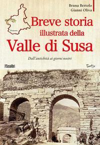 Breve storia illustrata della Valle di Susa