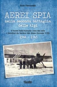 Aerei spia nella seconda battaglia delle Alpi