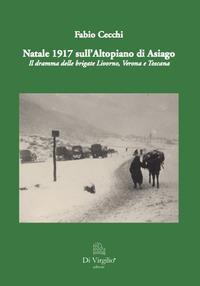 Natale 1917 sull'Altopiano di Asiago