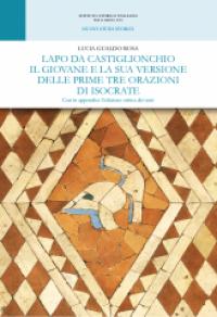 Lapo da Castiglionchio il giovane e la sua versione delle prime tre orazioni di Isocrate