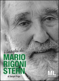 I luoghi di Mario Rigoni Stern