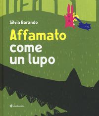 Affamato come un lupo