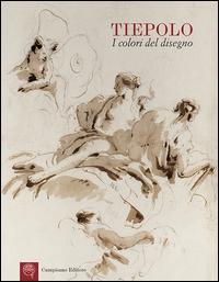 Tiepolo: i colori del disegno