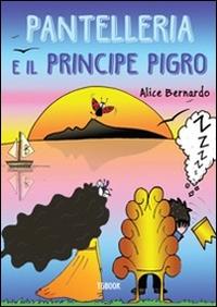 Pantelleria e il principe pigro