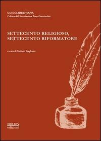 Settecento religioso, Settecento riformatore