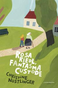 Rosa Riedl, fantasma custode
