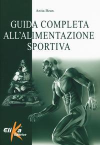 Guida completa all'alimentazione sportiva