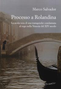 Processo a Rolandina