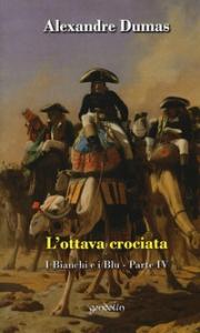 4.: L'ottava crociata