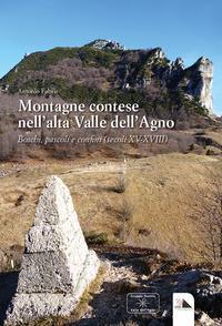 Montagne contese nell'alta Valle dell'Agno