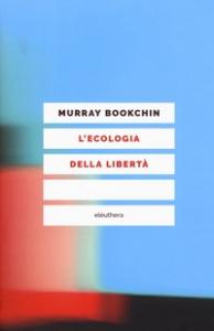 Ecologia della libertà