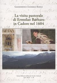 La visita pastorale di Ermolao Barbaro in Cadore nel 1604