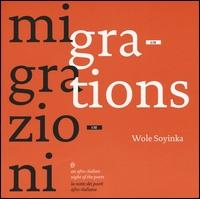 Wole Soyinka & migrazioni