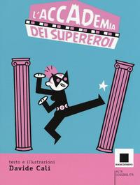 L'accademia dei supereroi