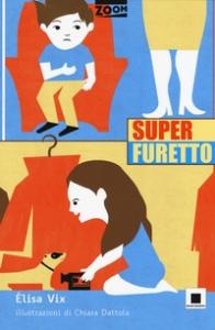 Superfuretto