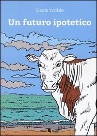 Un futuro ipotetico