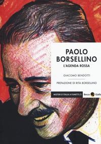 Paolo Borsellino: L'agenda rossa
