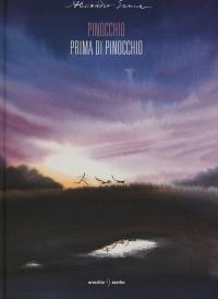 Pinocchio prima di Pinocchio