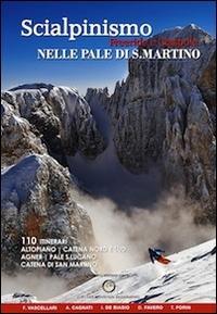 Scialpinismo, freeride e ciaspole nelle Pale di S. Martino