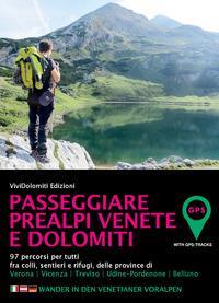 Passeggiare Prealpi Venete e Dolomiti