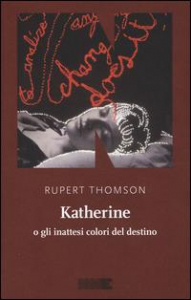 Katherine, o gli inattesi colori del destino