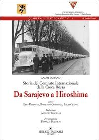 Da Sarajevo a Hiroshima