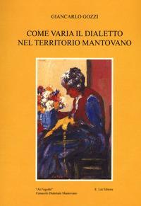 Come varia il dialetto nel territorio Mantovano