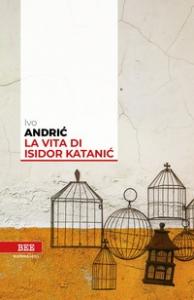 La vita di Isidor Katanić