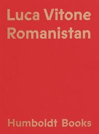 Luca Vitone, Romanistan