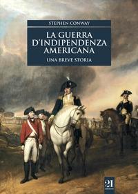 La guerra d'indipendenza americana