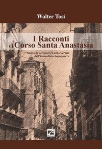 I racconti di Corso Santa Anastasia