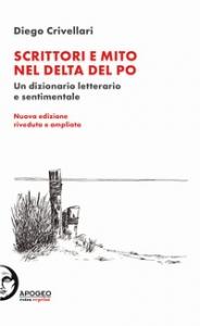 Scrittori e mito nel Delta del Po