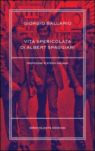 Vita spericolata di Albert Spaggiari