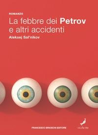 La febbre dei Petrov e altri racconti