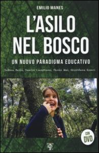 L'asilo nel bosco: Un  nuovo paradigma educativo