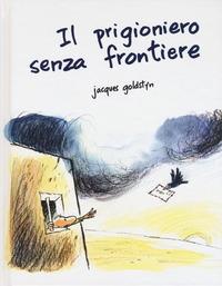 Il prigioniero senza frontiere