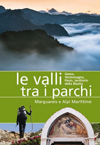 Le valli tra i parchi Marguareis e Alpi Marittime