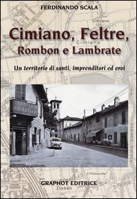 Cimiano, Feltre Rombon e Lambrate
