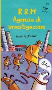 R. & M. agenzia di investigazioni