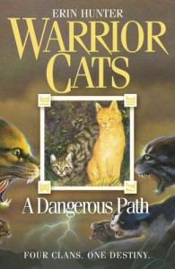 Warrior cats. A dangerous path