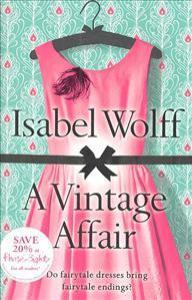 A vintage affair / Isabel Wolff