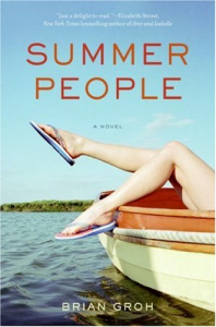 Summer people : a novel / Brian Groh.