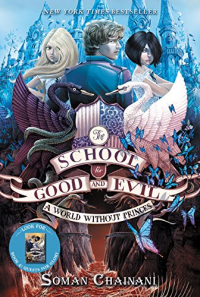 The School for Good and Evil. 2: A world without princes