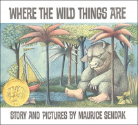 Where the wild things are / story and pictures by Maurice Sendak