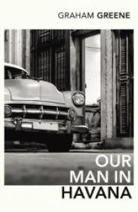 Our man in Havana / Graham Greene ; with an introduction by Christopher Hitchens