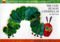 The very hungry caterpillar [audioregistrazione]