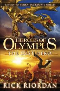 The heroes of Olympus. [1]: The lost Hero/ Rick Riordan