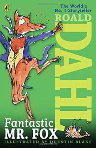 Fantastic Mr. Fox/ Roald Dahl