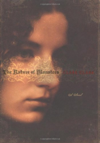The nature of monsters / Clare Clark